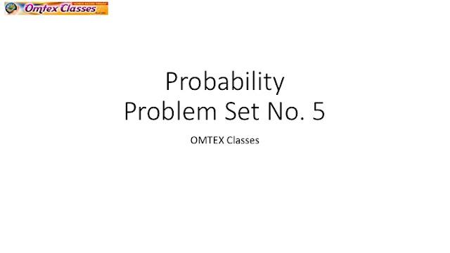 Probability, Problem Set No  5, SSC New Syllabus, Maths I, Maharashtra
