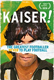 Watch Kaiser: The Greatest Footballer Never to Play Football Online Free 2018 Putlocker