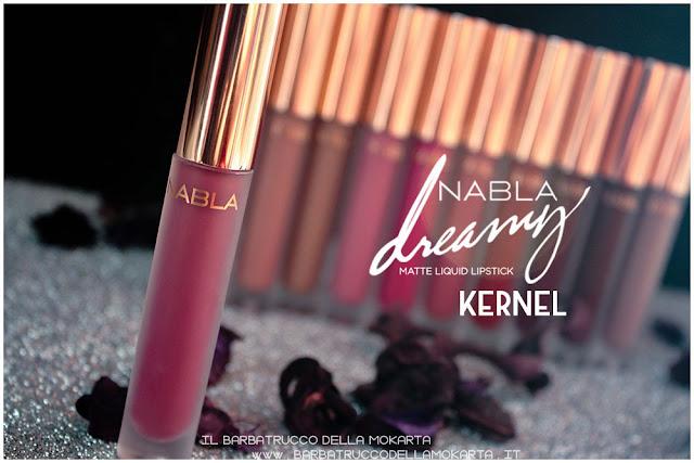 Kernel Dreamy Matte Liquid Lipstick rossetto liquido nabla cosmetics