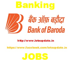 Job Opening Specialist Officer, Senior Relationship Manager, Territory Head, Group Head  and Other vacancies in Bank of Baroda