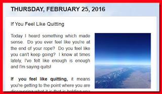 http://mindbodythoughts.blogspot.com/2016/02/if-you-feel-like-quitting.html