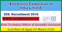 Electronics Corporation of India Limited Recruitment 2018– 14 Technical Officer & Scientific Assistant