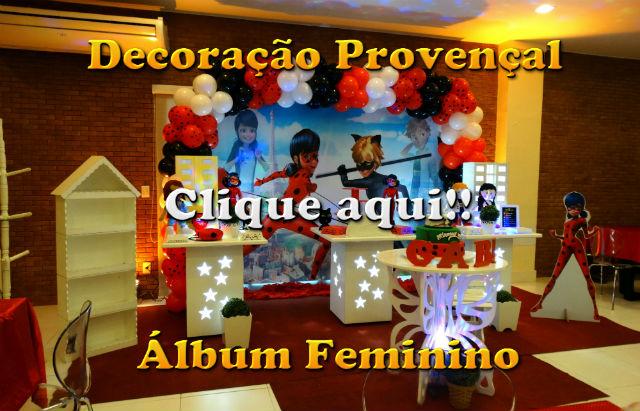 Imagens de decoração provençal - Festa de aniversário infantil - Fotos com temas de meninas