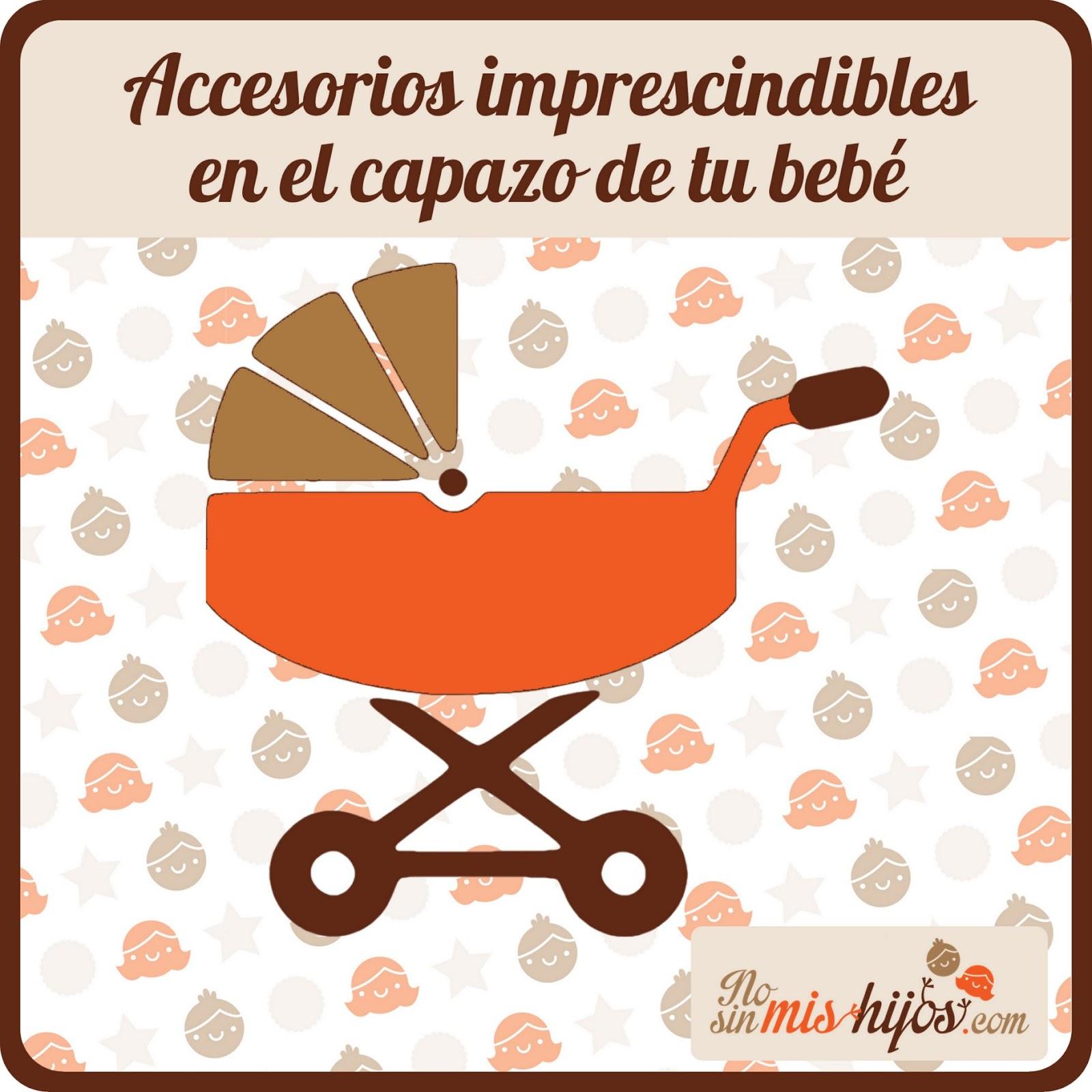 No sin mis hijos  Accesorios imprescindibles para el capazo de tu bebé 3a3340db4c28