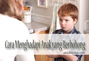 Cara Menghadapi Anak yang Berbohong