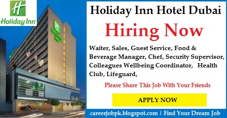 Jobs In Holiday Inn Hotel Dubai