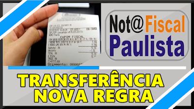 Tranferência de  Saldo da Nota Fiscal Paulista