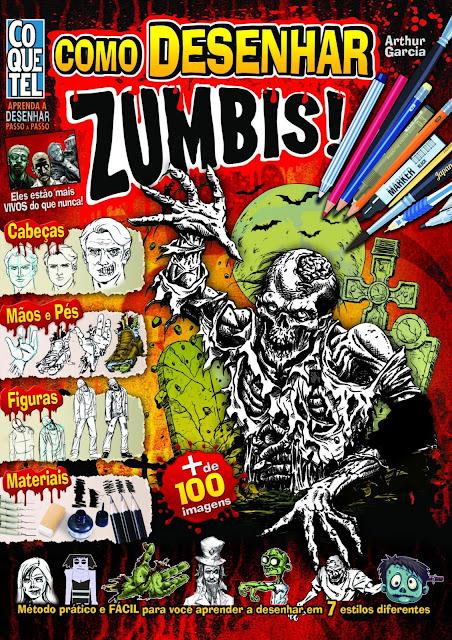 Como Desenhar Zumbis - Arthur Garcia