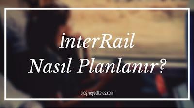 nasıl yapılır interrail