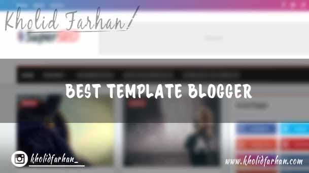 Best Blogger Template: #20 SEO, Responsive and HIGH CTR!