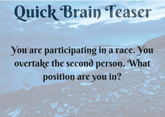 Quick Brain Teaser of Race