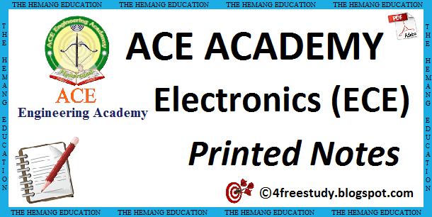 GATE ACE Academy ECE Electronics and Communications Printed Class Notes