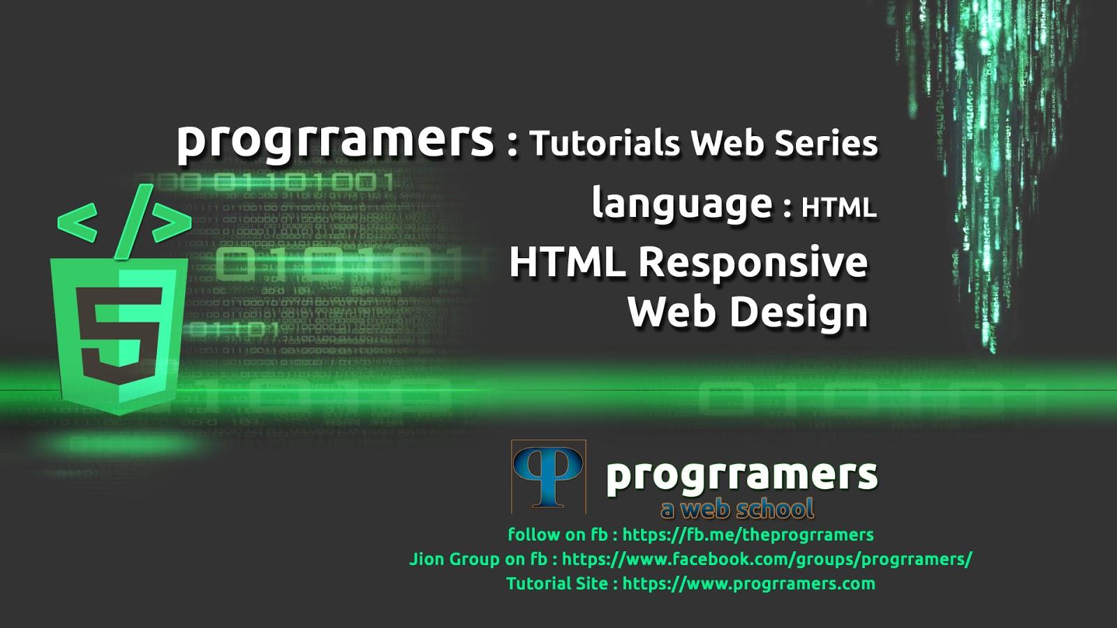 Html5 Tutorial Html Responsive Web Design Rwd Progrramers Web Development Tutorials For Framework7 Meanstack Mongodb Express Angular Nodejs