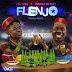 Download Mp3   Lil Kesh ft Duncan Mighty - Flenjo