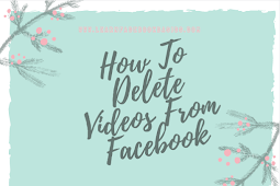 How to delete videos from Facebook
