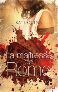 Kate Quinn - La Maitresse de Rome