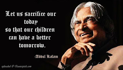 Let us sacrifice our today so that our children can have better tomorrow