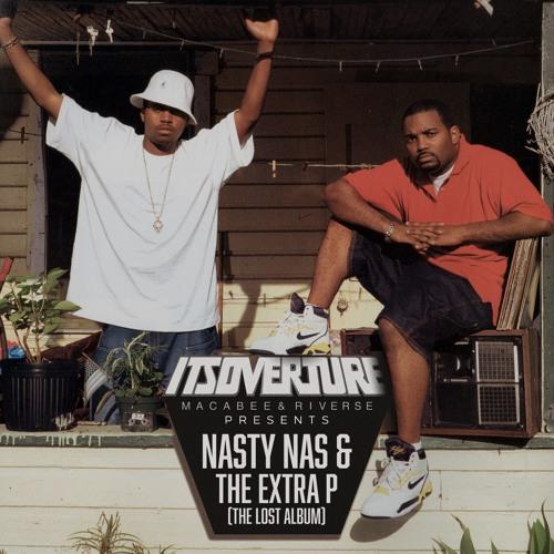 Its Overture präsentiert Nasty Nas & The Extra P - The Lost Album | Ein MashUp der Extraklasse