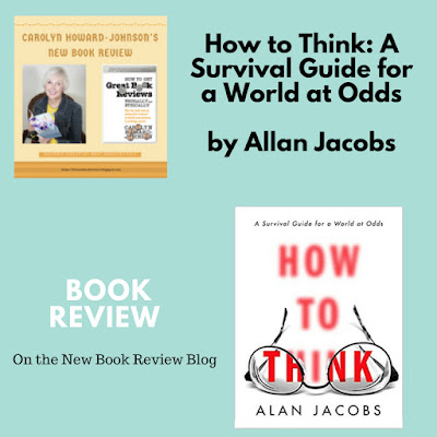 How to Think: A Survival Guide for a World at Odds by Allan Jacobs Helps Cope with Current Events
