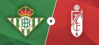 مشاهدة مباراة ريال بيتيس وغرناطة بث مباشر بتاريخ 15 / 6 / 2020 الدوري الاسباني