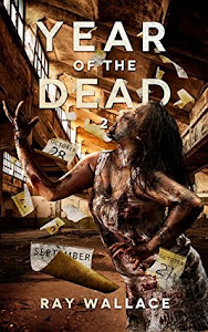 Year Of The Dead: Book 2 by Ray Wallace