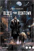 https://www.lesreinesdelanuit.com/2019/03/blues-pour-irontown-de-john-varley.html