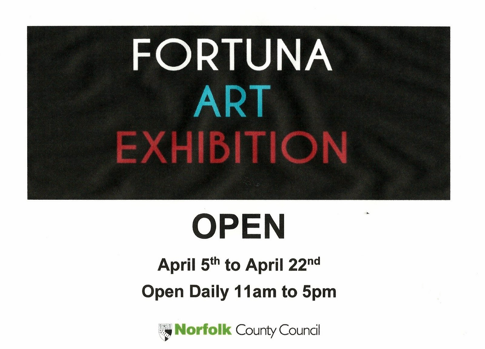 d574759497d9 LESS THAN 7 DAYS TO GO - FORTUNA EXHIBITION, UNDERCROFT, NORWICH, APRIL 5  TO 22 - 2018