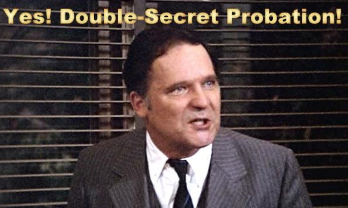 Wormer No Waitthat Was The Movie Animal House Yesterdays Big News Was From The White House Flight Plan Flight Plan Thats Right You Aholesdouble Secret Probation