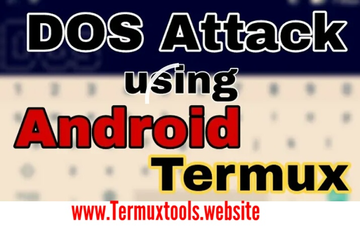 DOSS ATTACK WITH TERMUX - TermuxTools