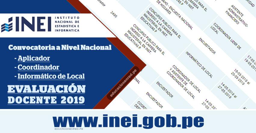 INEI - CONVOCATORIA 2019: Aplicador - Coordinador - Informático de Local - Evaluación Docente - MINEDU (Inscripciones hasta el 27 Mayo) Nivel Nacional - www.inei.gob.pe
