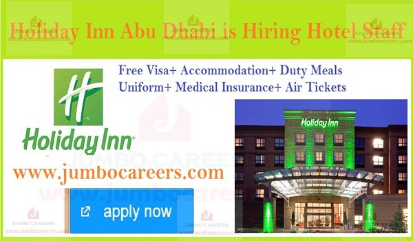 latest opportunities in Gulf countries, free visa air ticket jobs in Abu Dhabi,