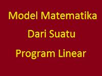 Contoh Soal dan Penyelesaian Model Matematika Dari Suatu Program Linear
