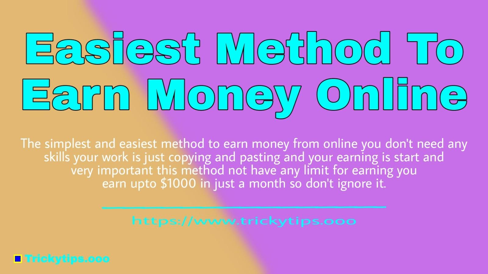 Easiest Method To Earn Money Online