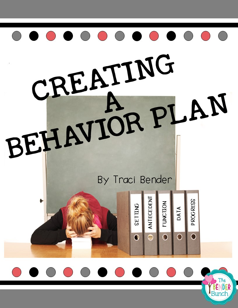 How Does Classroom Design And Organization Support Learning And Positive Behavior ~ The bender bunch creating a behavior intervention plan bip