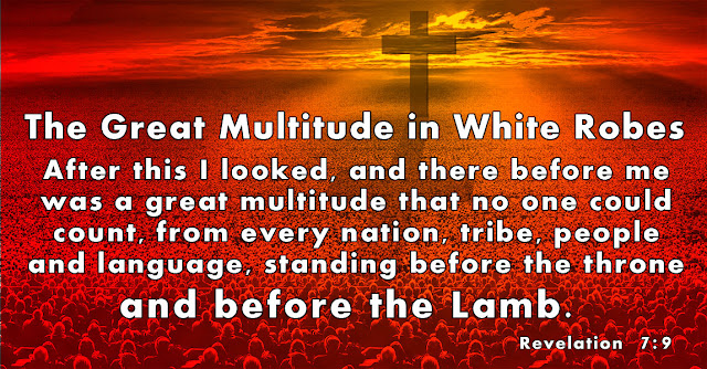 Revelation 7:9 - The Great Multitude