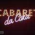 """""""Cabaret da Coxa"""" já tem data de estreia"""