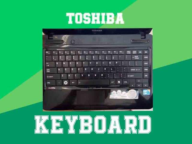 Cara Membuka Keyboard Laptop Toshiba
