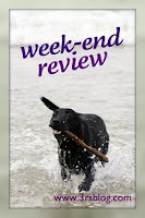 Week-End Review – and pictures, too!
