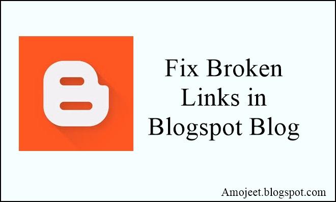 blogspot-blog-me-broken-links-ko-fix-kaise-kare