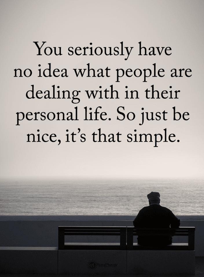 Quotes, be nice quotes, be nice to people quotes,