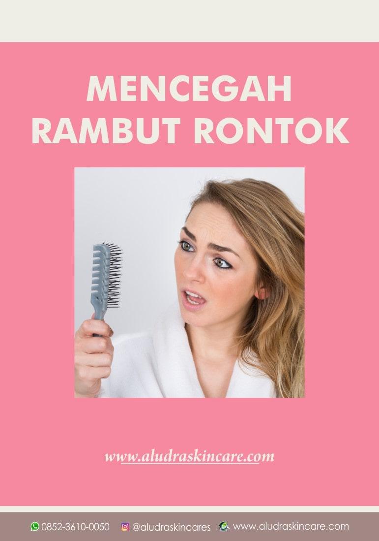 mencegah rambut rontok, aludraskincare.com