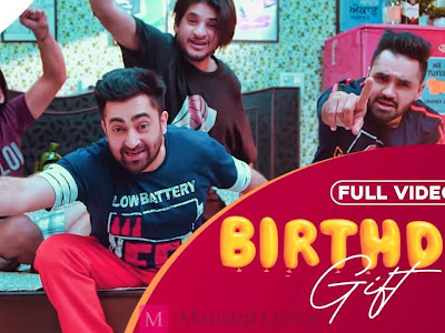 BIRTHDAY GIFT LYRICS - SHARRY MANN हिन्दी-ਪੰਜਾਬੀ-English