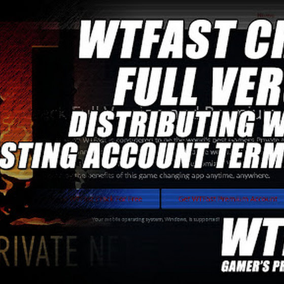 WTFast Crack Full Version, Distributing Website Free Hosting Account Terminated