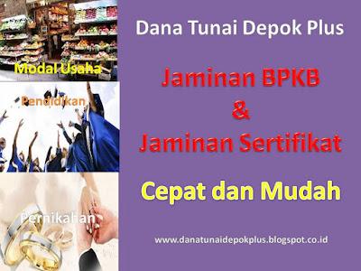 Dana Tunai Depok, Dana Tunai Depok Jawa Barat, Dana Tunai Depok Jawa Barat Indonesia