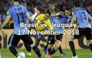 Prediksi Brasil vs Uruguay 17 November 2018
