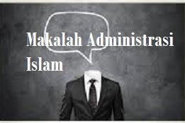 Makalah Administrasi Islam