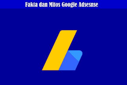 Memecahkan Mitos Google Adsense Yang Ditakuti dan Dijauhi Para Publisher Selama ini