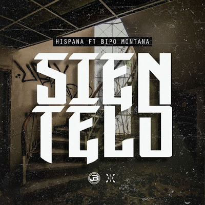 Hispana Ft Bipo Montana - Sientelo 2017