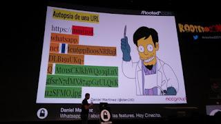 RootedCon 2016 - Daniel Martínez aka dan1t0: Autopsia a una URL de What's Up