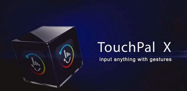 Download TouchPal X | Android Apk Download